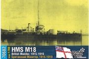 British Monitor HMS M18, 1/700